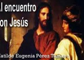 Al encuentro con Jesús