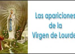Las apariciones de la Virgen de Lourdes