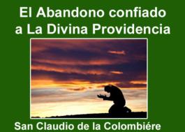 El Abandono confiado a la Divina Providencia