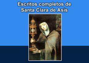 Escritos completos de Santa Clara de Asís