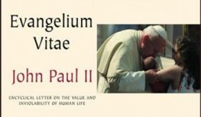 Carta Encíclica Evangelium Vitae