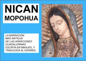 Nican Mopohua, Relato de las apariciones de Santa María de Guadalupe