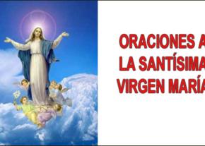 Oraciones a La Santísima Virgen María