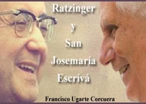 Ratzinger y San Josemaría Escrivá