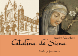 Catalina de Siena Vida y pasiones