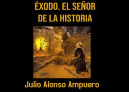 Exodo. El Señor de la historia