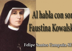 Al habla con sor Faustina Kowalska