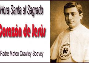 Hora Santa al Sagrado Corazón de Jesús