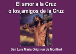 El amor a la Cruz o los amigos de la Cruz