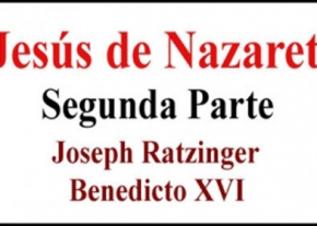 Jesús de Nazaret Segunda Parte
