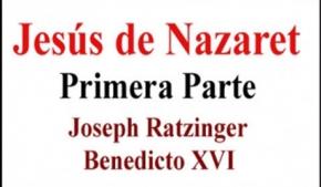 Jesús de Nazaret Primera Parte