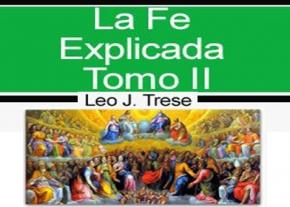 La fe explicada tomo II