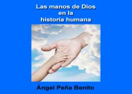 Las manos de Dios en la historia humana