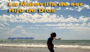 La Maravilla de ser Hijos de Dios