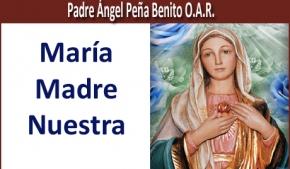 María Madre Nuestra