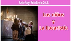 Los niños y La Eucaristía