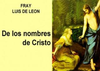 De los Nombres de Cristo en dos libros
