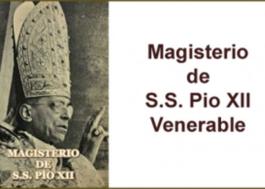 Magisterio de S.S. Pio XII Venerable