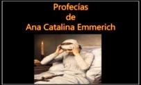 Profecías de Ana Catalina Emmerich