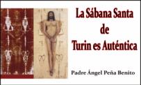 La Sábana Santa de Turin es Auténtica