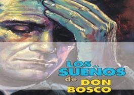 Los Sueños de San Juan Bosco