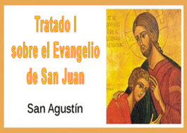 Tratado I sobre el Evangelio de San Juan