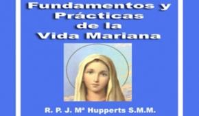 Fundamentos y práctica de la Vida Mariana