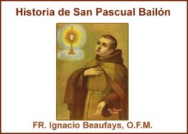 Historia de San Pascual Bailón