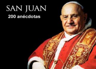 Juan XXIII, 200 anécdotas
