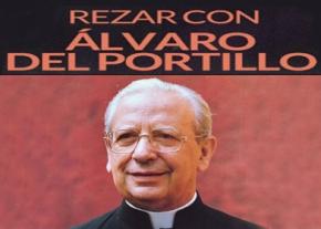 Rezar con Alvaro del Portillo