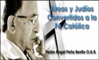 Ateos y Judíos Convertidos a la Fe Católica