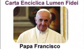 Carta Encíclica Lumen Fidei