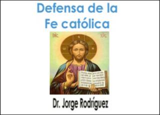 Defensa de la fe católica