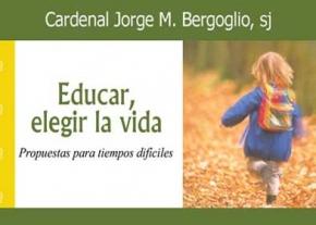 Educar, elegir la vida
