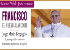 Francisco, el nuevo Juan XXIII