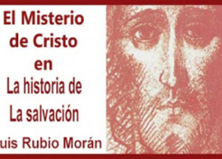 El Misterio de Cristo en la historia de la salvación