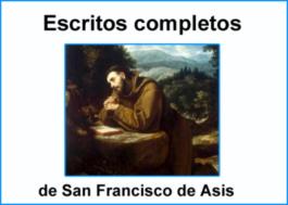 Escritos Completos de San Francisco de Asís