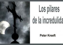 Los pilares de la incredulidad