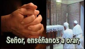 Señor, enséñanos a orar