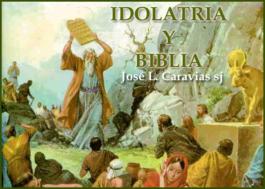 Idolatría y Biblia