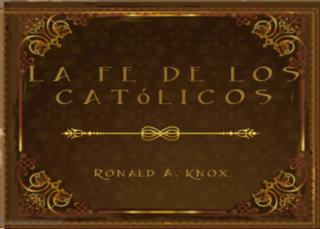La fe de los católicos