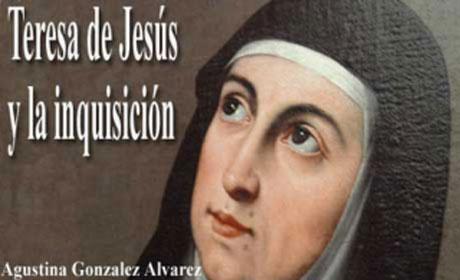 Teresa de Jesús y la inquisición