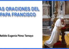 Las Oraciones del Papa Francisco
