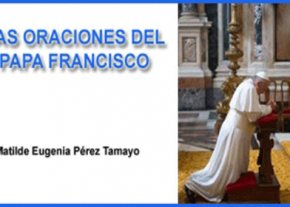 Oraciones del Papa Francisco