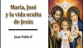 María, José y la vida oculta de Jesús