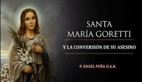Santa María Goretti y la Conversión de Su Asesino