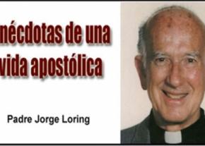Anécdotas de una vida apostólica