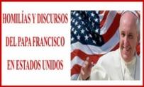 Homilías y Discursos del papa Francisco en Estados Unidos