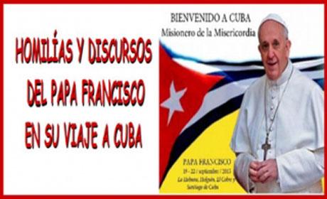 Homilías y discursos del papa Francisco en Cuba