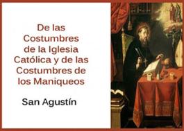 De las Costumbres de la Iglesia Católica y de las Costumbres de los Maniqueos